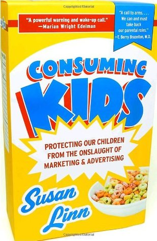 consuming kids the hostile takeover of childhood by susan linn rh goodreads com Pretty Study Guides Study Guide Outline