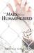 The Mark of the Hummingbird by Jessica Gollub