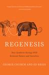 Regenesis: How Sy...