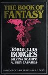 The Book of Fantasy by Jorge Luis Borges