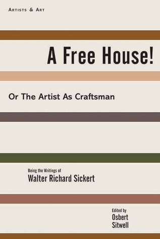 A Free House!: Or, The Artist as Craftsman