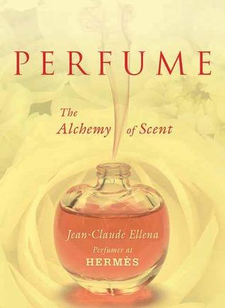 Perfume by Jean-Claude Ellena