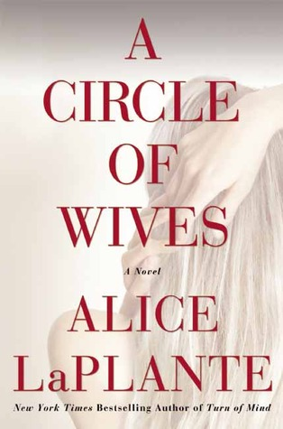 Image result for a circle of wives alice laplante