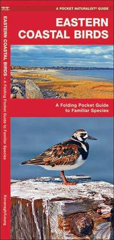 Eastern Coastal Birds: A Folding Pocket Guide to Familiar Species