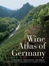Wine Atlas of Germany by Dieter Braatz