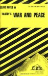 Cliffs Notes on Tolstoy's War and Peace (Cliffs Notes)