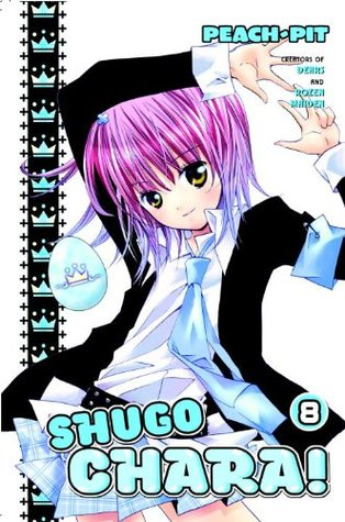Shugo Chara!, Vol. 8: With a Little Help From Their Friends (Shugo Chara!, #8)