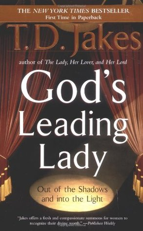 Gods Leading Lady By Td Jakes