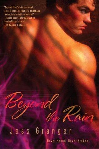 Beyond the Rain by Jess Granger