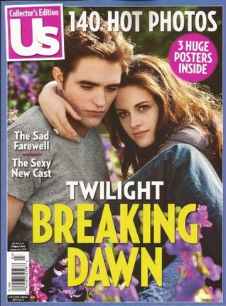 US Weekly Collector's Special - Twilight Breaking Dawn Part 2 - Robert Pattinson, Kristen Stewart, etc
