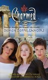 Demon Doppelgangers (Charmed, #32)