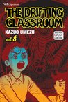 The Drifting Classroom, Vol. 8 (The Drifting Classroom)