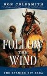 Follow the Wind (Spanish Bit Saga, #3)