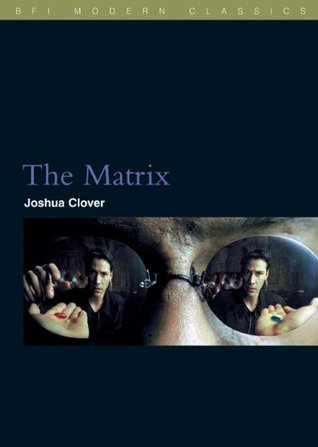 The Matrix by Joshua Clover