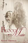 Blood Mate by Kitty Thomas