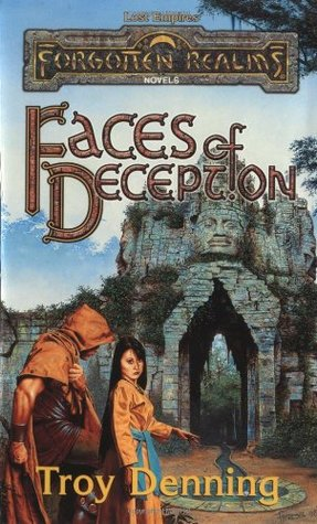 Faces Of Deception (Forgotten Realms: Lost Empires, #2)