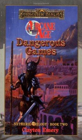 Dangerous Games by Clayton Emery