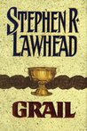 Grail (Pendragon Cycle, #5)