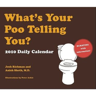 what-s-your-poo-telling-you-2010-daily-calendar