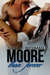 Moore than Forever (Needing Moore, #3) by Julie A. Richman