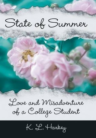 State of Summer: Love and Misadventure of a College Student