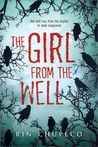 Download The Girl from the Well (The Girl from the Well, #1)
