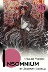 Insomnium #11 Failed Vision by Zachary Bonelli