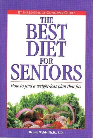 The Best Diet for Seniors: How to Find a Weight-Loss Plan That Fits
