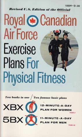 Royal Canadian Air Force Exercise Plans For Physical Fitness Two