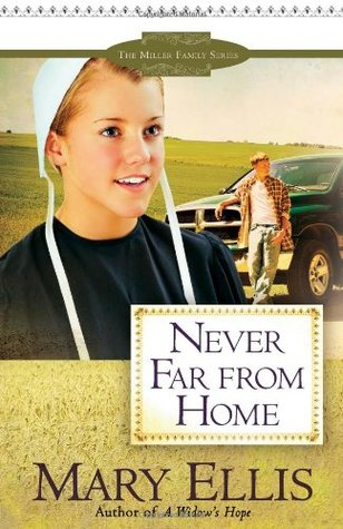 Never Far from Home by Mary  Ellis