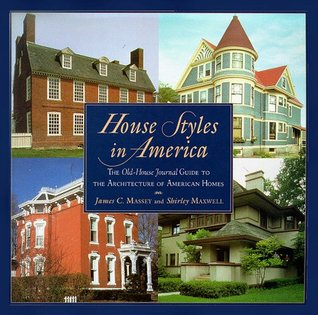 House Styles in America: The Old-House Journal Guide to the Architecture of AmericanHomes