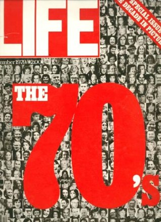 life-magazine-december-1979-the-decade-in-pictures-special-issue