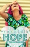 Have a Little Hope
