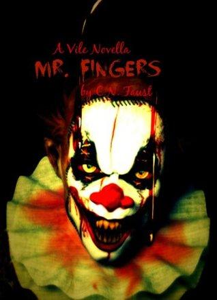 Mr. Fingers (Vile Novellas)