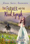 The Farmer and the Wood Nymph (Buffalo Series, #2)