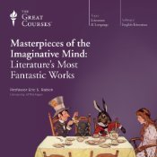 masterpieces-of-the-imaginative-mind-literature-s-most-fantastic-works