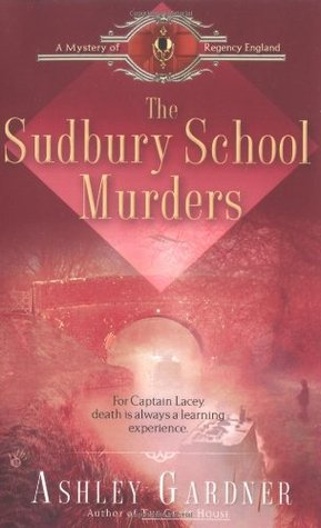 The Sudbury School Murders (Captain Lacey, #4)