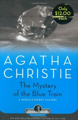 The Mystery of the Blue Train (Hercule Poirot #6)