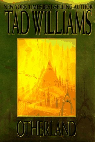 Otherland by Tad Williams
