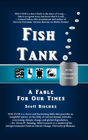 Fish Tank (with Discussion Guide): A Fable for Our Times