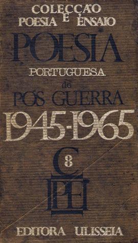 Poesia Portuguesa do Pós Guerra, 1945-1965