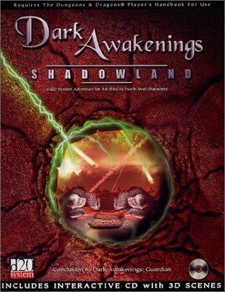 Dark Awakenings: Shadowland (d20 System)