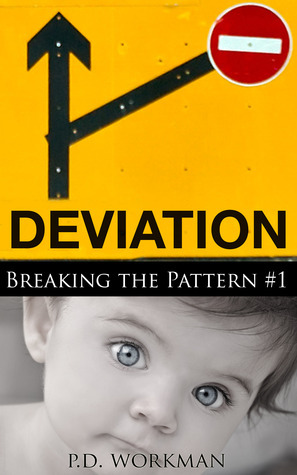 Deviation (Breaking the Pattern, #1)