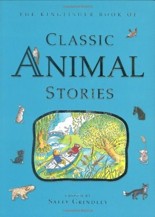 Classic Animal Stories by Sally Grindley
