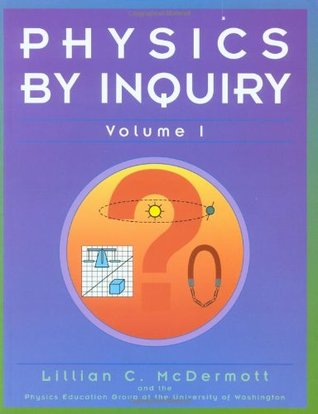 Physics by Inquiry: An Introduction to Physics and the Physical Sciences, Volume 1