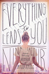 Everything Leads to You by Nina LaCour