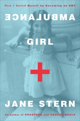 Ambulance Girl by Jane Stern