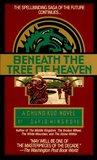 Beneath the Tree of Heaven (Chung Kuo, #5)