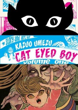 Cat Eyed Boy, Vol. 1(Cat Eyed Boy 1)