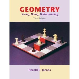 Geometry Seeing Doing Understanding 3rd edition byJacobs